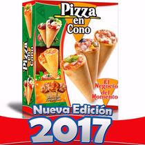 Libro Como Hacer Pizzas En Cono Negocio Innovador Conopizzas