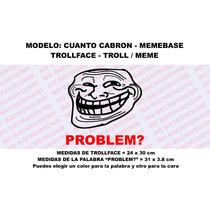 Sticker Vinil Autoadherible Troll Face Memebase Cuantocabron