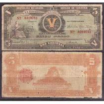 Si-yuc-5 Billete De Yucatan 5 Pesos