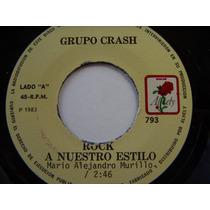 Rock Mexicano, Grupo Crash, Rock A Nuestro Estilo, Ep 7´,