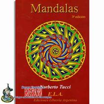 Mandalas/ Como Trabajar Con Ellas, Colores Y Para Que Sirven
