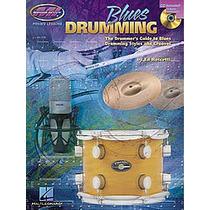 Blues Drumming Curso Bateria Pearl Tama Tarola Bombo Dw Remo