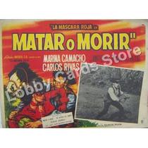 Lobby Cards, Carteles,carlos Rivas,peliculas