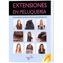 Extensiones En Peluquería Un Libro De Lexus Editores