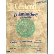 Revista De La Cultura De Anahuac Ce Acatl Antigua 1992 Maa