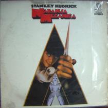 Banda Sonora, Stanley Kubrick, Naranja Mecánica, Lp 12´,