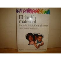 Libro - El Jardín Maternal - Lucía Moreau De Linares