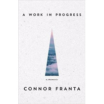 Libro A Work In Progress: A Memoir