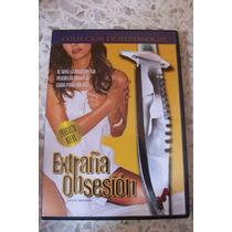 Extraña Obsesion Dvd Movie