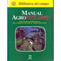 Manual Del Agropecuario Agricola 1 Tomo Ibalpe