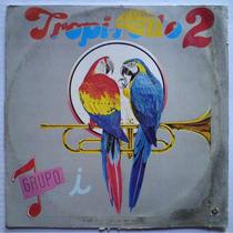 Grupo I Tropi Rollo Vol. 2 Lp Album La Negra Tomasa Dj 80