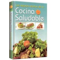 Las Mejores Recetas De Cocina Saludable 1 Vol Euromexico