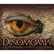 Dinomomia - Phillip Lars Manning (envío Gratis) Dinosaurios