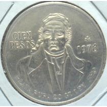 Moneda Mexicana 100 Pesos Plata 1977y 1978 Ndd Desde 350!!