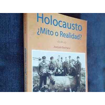 Libro Holocausto Mito O Realidad ~ Joaquin Bochaca