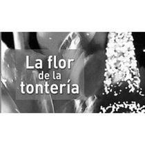 Libro La Flor De La Tontería, Paco Ignacio Taibo I.