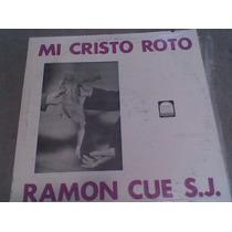 Disco L.p. Grande 331/3 Mi Cristo Roto