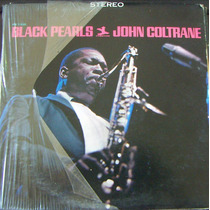Jazz Inter, John Coltrane, Black Pearls Lp12´ Hecho En U S A