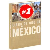 Libro De Oro De México 1 Vol + 1 Cd Rom