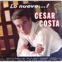 Rock Mexicano, Cesar Costa, Lo Nuevo, Lp 12´,