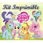 Kit Imprimible Mi Peque�o Pony My Little Ponny + Candy Bar