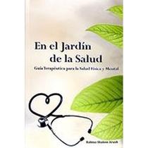En El Jardin De La Salud Del Rabino Shalom Arush