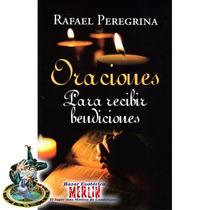 Oraciones Para Recibir Bendiciones - Libro