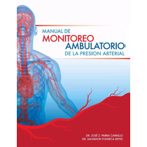 Manual De Monitoreo Ambulatorio De La Presión Arterial Pdf