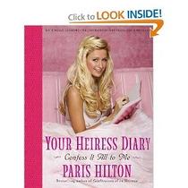 Paris Hilton Libro El Diario De Una Heredera