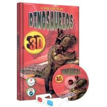 El Gran Libro De Los Dinosaurios En 3d + Cd Room + Gafas