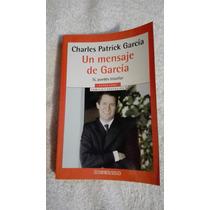 Libro Un Mensaje De García, Charles Patrick García.