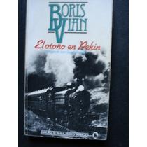 El Otoño En Pekin - Boris Vian