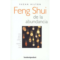 Feng Shui De La Abundancia - Suzan Hilton - B4p