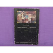 Jorge Cuesta, Poemas, Ensayos Y Testimonios. Tomo V.