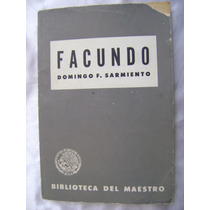Facundo. Domingo F. Sarmiento. 1960. $139