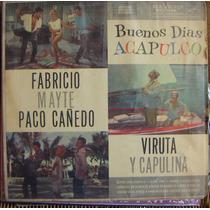 Rock Mexicano, Mayte Gaos, Buenos Dias Acapulco, Lp 12´,