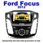 Estereo Pantalla Ford Focus 2012 Gps Dvd Bluetooth Ipod Usb Ford Focus