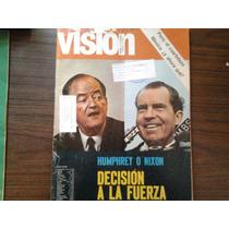Revistas Vision Del Año 1968 Mexico 68 Y Humphrey O Nixon
