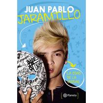 La Edad De La Verdad - Juan Pablo Jaramillo 194pag Planeta