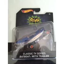 Hot Wheels - Batman Batboat Whit Trailer Classic Tv Serie