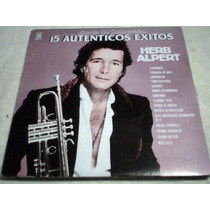 Disco Lp Herp Alpert -15 Autenticos Exitos -serie De Colecc