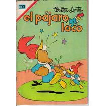 El Pajaro Loco.comics. Antiguos. (novaro) $70.00 (año 1967)