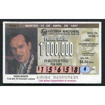 Billete De Loteria Pedro Infante 40 Aniversario Luctuoso