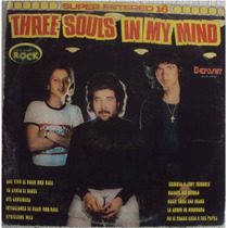 Three Souls In My Mind - Oye Cantinero