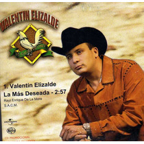 Cd Single/promo De Valentin Elizalde: La Mas Deseada 2004