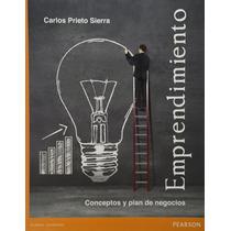 Libro Emprendimiento Conceptos Y Plan De Negocios - Prieto