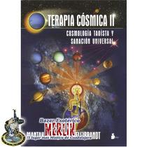 Terapia Cósmica 2 - Mantak Chia - Cosmología Taoísta