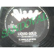 Disco Single De Vinil O Acetato 33 Rpm Liquid Gold