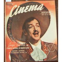 Revista Cinema Reporter,jorge Negrete En Portada,mapy Cortes