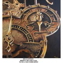 Reloj Antiguo, Cuadro Al Oleo Sobre Lienzo, Ferbel Art